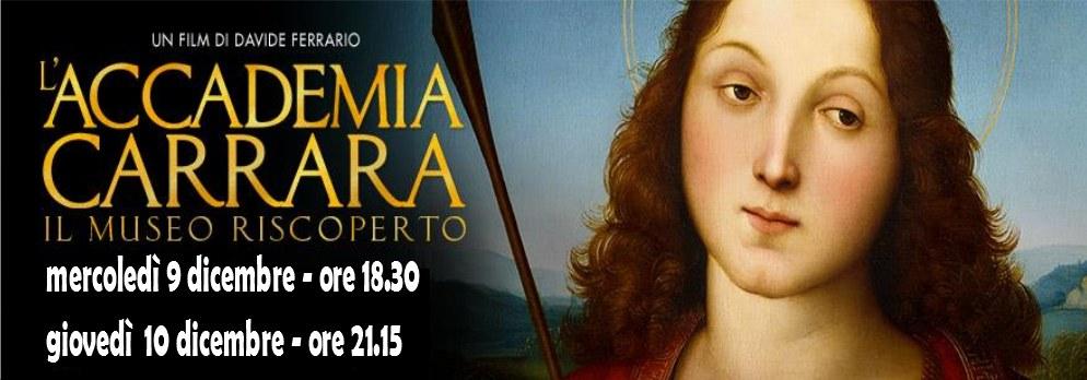 L'Accademia Carrara<br>Il museo riscoperto<br>Mercoledì 9 e giovedì 10 Dic.